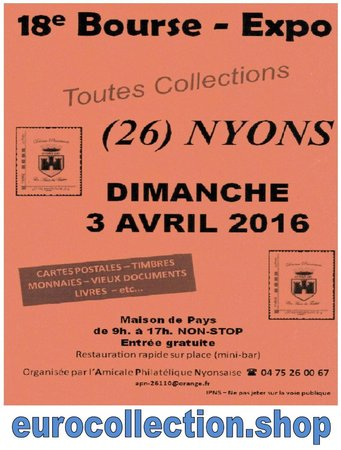 Nyons 8 avril 2018 bourse toutes collections, Numismatique\\n\\n02/04/2018 14:11